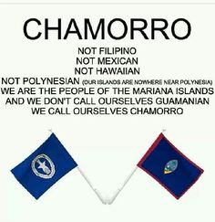 For the Chamorro in me