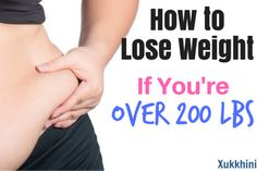 How to Lose Weight if You Weight 200 lbs or More.Tried everything but the weight won't budge? Feeling only frustration and despair? This could be the answer