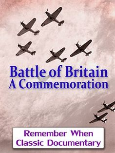 Battle of Britain - A Commemoration [OV] Brian Johnson, Instant Video, Anniversary Dates, Battle Of Britain, Prime Video, Classic Movies, Vintage Movies, Victorious, Documentaries