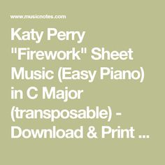 """Katy Perry """"Firework"""" Sheet Music (Easy Piano) in C Major (transposable) - Download & Print - SKU: MN0095386"""