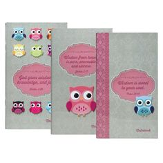 "Wisdom For the Soul Notebooks Set of 3 Owls   Set of three notebooks with different Scripture on each cover and 80 lined pages in each. 3.75"" x 6.5"".  * Wisdom is sweet to your soul. Proverbs 24:14. * God gives wisdom, knowledge, and joy. . * Wisdom is sweet to your soul. Proverbs 24:14.   Price: R60 per Set."