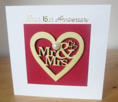 Check out this item in my Etsy shop https://www.etsy.com/uk/listing/468605328/mr-mrs-card-personalised-anniversary