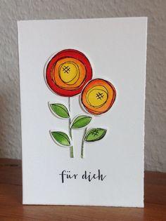 """""""Scribble Flowers"""" von Simon Says Stamp, """"für dich"""" von Papierwerkstatt by…"""