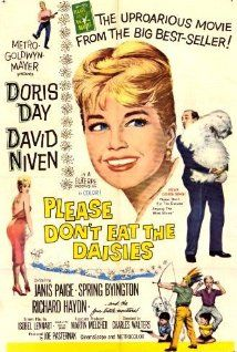 Please Don't Eat the Daisies -- Very cute, Doris Day.