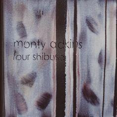 Review: Monty Adkins - Four Shibusa