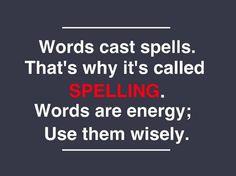 Words cast spells -- from Grammarly on Facebook
