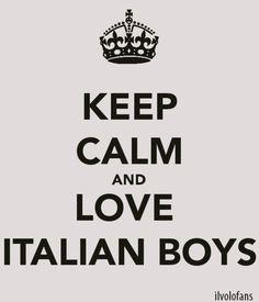 keep calm love italian boys but the moms are tough