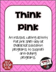 Think Pink: An Anti-Bullying Resource for Pink Shirt Day Bullying Activities, Kindness Activities, Literacy Activities, Middle School Counseling, Elementary Counseling, School Counselor, Classroom Freebies, Classroom Fun, Bullying Bulletin Boards