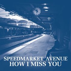 "Speedmarket Avenue ""How I Miss You"" 2013 #Cover Digital Single #ElefantRecords Elefant Records"