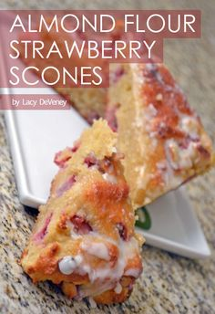 Almond Flour Strawberry Scones...these are delicious.  I substituted chia gel for the  applesauce and only used 1 cup of powdered sugar for the icing.  Yummy sweet treat for those avoiding grains!
