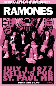 A Ramones 1977 Tour Poster. Ramones, thanks for the memories. They were so amazing in concert- always. The Ramones got their name after learning that Paul McCartney's pseudonym was Paul Ramon. They added the 'e' at the end.