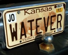 WATEVER - KANSAS, USA Vanity License Plates, Kansas Usa, Vanity Plate, Cool Stuff, Funny, Ha Ha, Hilarious