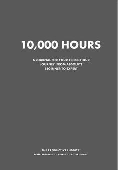 I want this!!!!!! :D 10,000 Hours by Productive Luddite Notebooks (ProductiveLuddite.com)