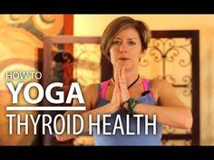 Improve Thyroid Health - 20 Minute Yoga Flow for Thyroid Symptoms - YouTube