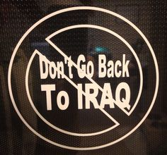 Stay Out Of Iraq Decal, War, Military, Tea Party, Veterans, Peace, Obama #UnbrandedGeneric
