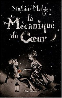 Buy La Mécanique du coeur by Mathias Malzieu and Read this Book on Kobo's Free Apps. Discover Kobo's Vast Collection of Ebooks and Audiobooks Today - Over 4 Million Titles! I Love Books, Good Books, Books To Read, My Books, This Book, Johnlock, Destiel, Film D, Book Writer