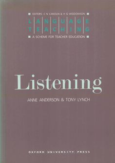 Listening / Anne Anderson and Tony Lynch