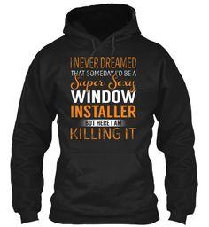 Window Installer - Never Dreamed #WindowInstaller