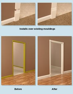 RapidFit moulding (crown, base, door frame). Goes over existing molding!!! Shut the front door! I was just saying how I would love to have new base boards and door/window frames! Must have!