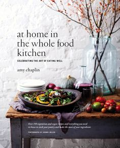 Booktopia has At Home in the Whole Food Kitchen, Celebrating the Art of Eating Well by Amy Chaplin. Buy a discounted Hardcover of At Home in the Whole Food Kitchen online from Australia's leading online bookstore. Vegetarian Cookbook, Vegetarian Recipes, Healthy Recipes, Healthy Meals, Vegan Vegetarian, Whole Foods, Whole Food Recipes, Biscuits Graham, Roasted Figs
