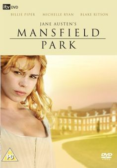 Mansfield Park {2007} Jane Austen and Rose?  My year has just been made.