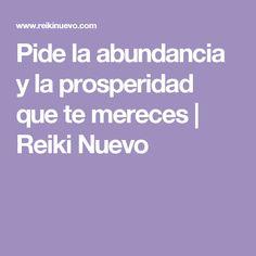 Pide la abundancia y la prosperidad que te mereces | Reiki Nuevo