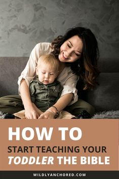 How To Start Teaching Your Toddler The Bible