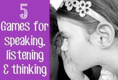 5 Simple, Verbal Games for Developing Speaking, Listening & Thinking Skills. I need to think of ways to tweak these for Mr. Listening Games, Listening Skills, Learning Activities, Kids Learning, Teaching Ideas, Children Activities, Easy Listening, Preschool Ideas, Literacy Activities