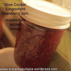 From the Kitchen: Crock Pot Strawberry Fruit Spread - no refined sugar, no pectin!