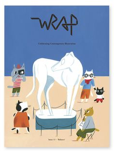Published twice a year, Wrap magazine is a celebration of the very best in contemporary illustration, design and creative culture. Here we share work by illustrators we admire, highlights from our. Wrap Magazine, Magazine Shop, Magazine Covers, Print Wrapping Paper, Ohh Deer, Cat Sitting, Best Artist, Drawing S, Illustrators