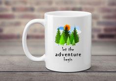 Let The Adventure Begin Mug, New Parents Mug, Graduation Mug, Vacation Mug, Adventure Time Mug, Adventure Awaits Mug, Mountains Mug Gift by SimplyBrewed on Etsy