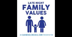 Download past episodes or subscribe to future episodes of Late Night Family Values by EarWhole Media for free. Family Values, Late Nights, Itunes, Real Life, Comedy, Presentation, Radio Stations, Entertaining, Ipad