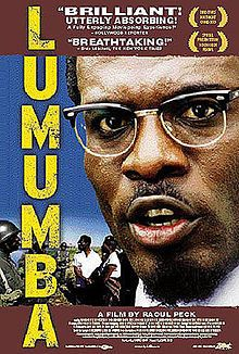 Lumumba (2000). If you only ever watch one film about African politics, may it be this one.
