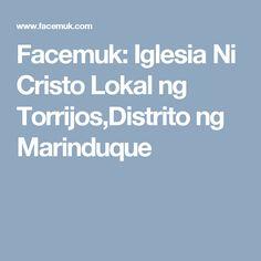 Facemuk: Iglesia Ni Cristo Lokal ng Torrijos,Distrito ng Marinduque