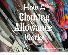 I like this when the kids become teenagers.  Great lesson in budgeting and spending. How a Clothing Allowance Works