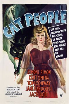 She was marked with the curse of those who slink and court and kill by night ! Cat People, directed by Jacques Tourneur, starring Simone Simon, 1942.