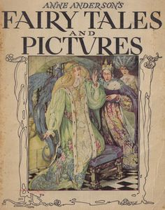 Anne Anderson's Fairy Tales and Pictures (frontispiece).