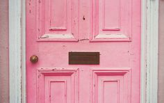 shabby chic pink front door - in pink...I love it!