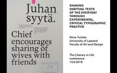 Presentation at the Literary in Life conference at Tampere Finland, Ministry, Conference, Texts, Encouragement, Presentation, University, Typography, Study
