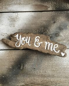 "You And Me Lindy Tate has taken driftwood from the Mississippi River and turned it into love! Each piece is about 6"" long and 3"" wide. Each piece is different and sizes will vary for each one."