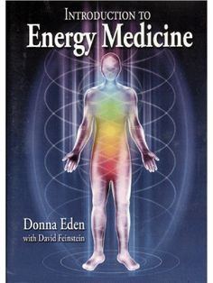 Introduction to Energy Medicine by Donna Eden