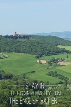 Skip the hotel and stay in an agriturismo in Tuscany, Italy: the converted monastery used in the English Patient movie. Best travel vacations and destinations.