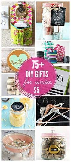 75+ DIY Gifts for $5 CONTINUE:…