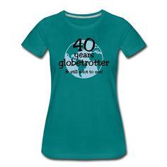 Das passenden Motiv für einen passionierten Reisenden als Geschenk zum 40. Geburtstag.  | Geburtstag | Geburtstagsshirt | reisen | globetrotter | Reiselust | Reise | Urlaub | Weltenbummler | 40er | 40. Geburtstag | Geschenk | Geschenkidee |  Viele Farben und Produkte im Shop! Globetrotter, Shopping, Womens Hoodie, Women's T Shirts, Products, Gift, Birthday, Vacation, Viajes