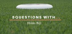 5 Questions With...Hildo Bijl  Conflict resolution, team building, and training in Ultimate Frisbee. There's something all of us can learn from this interview and apply on our own teams. If you want to start an adventure with training others then read up! Meet Hildo Bijl from Force Elektro, Netherlands - the person behindUltimate Trainers Manualand Urban Ultimate video! :)