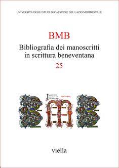 Libreria Medievale: Bibliografia dei manoscritti in scrittura benevent...