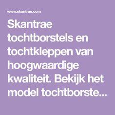 Skantrae tochtborstels en tochtkleppen van hoogwaardige kwaliteit. Bekijk het model tochtborstel sussex (rvs) en vraag een brochure aan! Model, Scale Model, Models, Template, Pattern, Mockup, Modeling