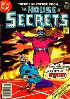 House of Secrets comic book covers Dc Comic Books, Comic Book Covers, Horror Comics, Dc Comics, Fables Comic, Superman Movies, Old Movie Posters, Strange Tales, Comics Story