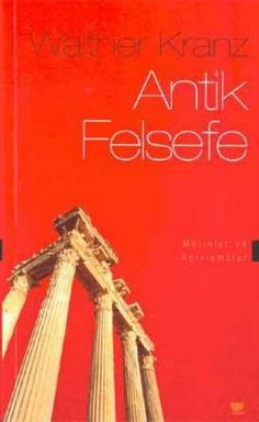 antik felsefe  metinler ve aciklamalar - walther kranz - sosyal yayinlari  http://www.idefix.com/kitap/antik-felsefe-metinler-ve-aciklamalar-walther-kranz/tanim.asp