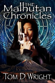 PRESS RELEASE: The Malhutan Chronicles -- http://www.ndauthorservices.com/2016/04/press-release-malhutan-chronicles.html -- #indieauthors #indiebooks #selfpublish #selfpublishing #authors #books --  by Tom D Wright [SF/Mystery/Intrigue] Custom Cover by N.